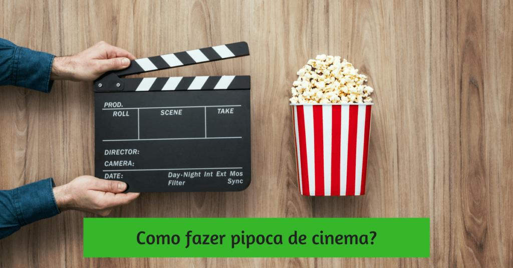 Como fazer pipoca de cinema em casa? 2